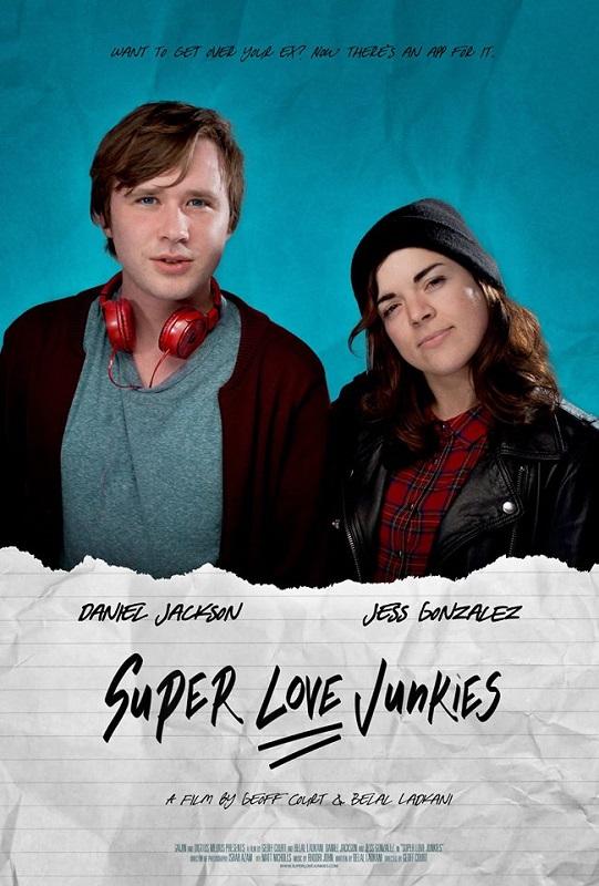Super Love Junkies (film) one-sheet B