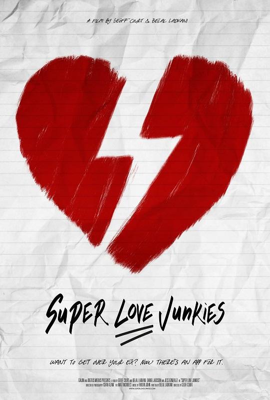 Super Love Junkies (film) one-sheet C
