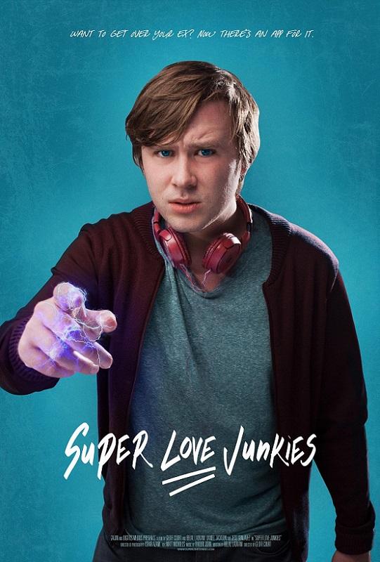 Super Love Junkies (film) one-sheet A